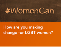How are you making change for LGBT women?